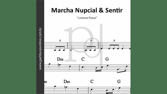 Marcha Nupcial & Sentir   Lorenza Pozza