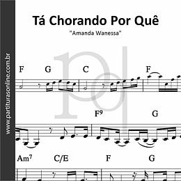Tá Chorando Por Quê | Amanda Wanessa