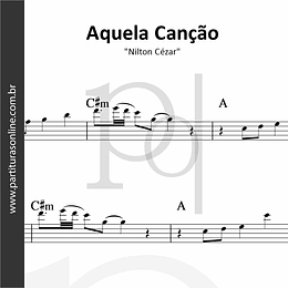 Aquela Canção | Nilton Cézar