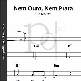Nem Ouro, Nem Prata | Ruy Maurity