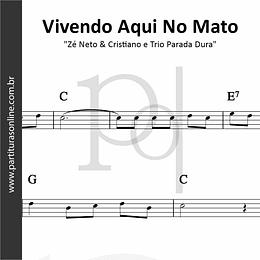 Vivendo Aqui No Mato | Zé Neto & Cristiano e Trio Parada Dura