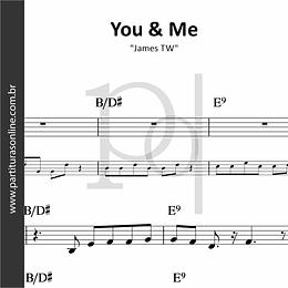 You & Me | James TW