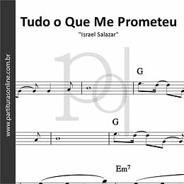 Tudo o Que Me Prometeu | Israel Salazar