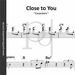 Close to You | Carpenters