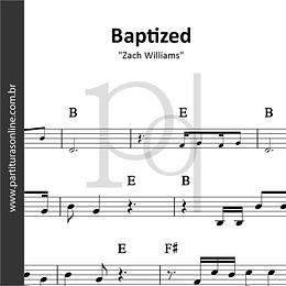 Baptized   Zach Williams