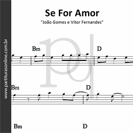 Se For Amor | João Gomes e Vítor Fernandes