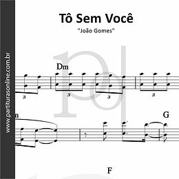Tô Sem Você | João Gomes