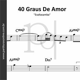 40 Graus De Amor | Exaltasamba
