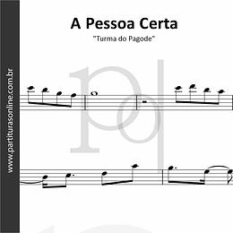 A Pessoa Certa   Flauta