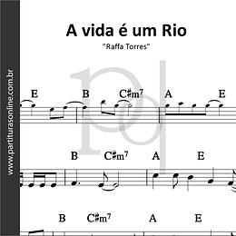 A vida é um Rio | Raffa Torres