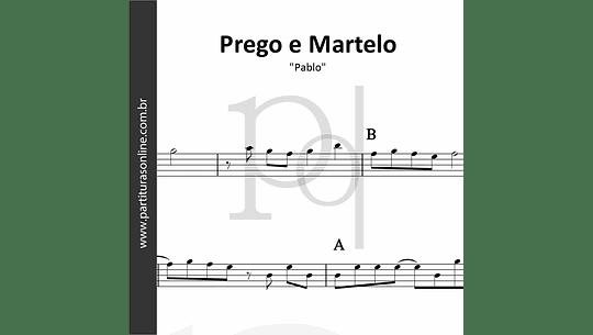 Prego e Martelo | Pablo