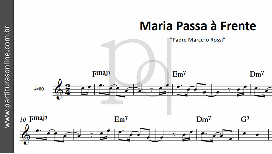 Maria Passa à Frente | Padre Marcelo Rossi