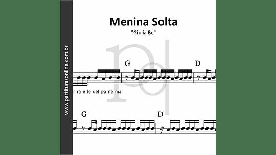 Menina Solta ♪ Giulia Be