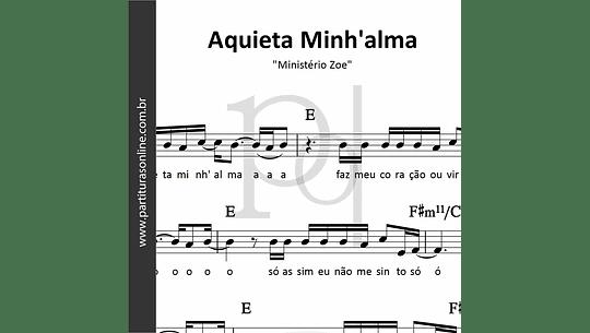 Aquieta Minh'alma | Ministério Zoe
