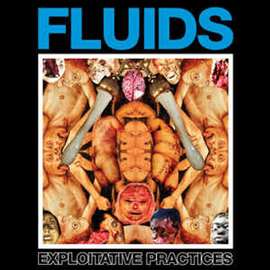 Fluids - Exploitative Practices CD