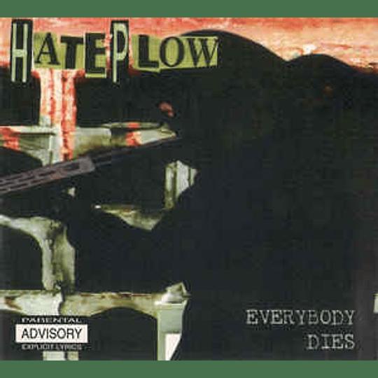 Hateplow - Everybody Dies CDDig