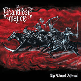 Grandiose Malice - The Eternal Infernal CD