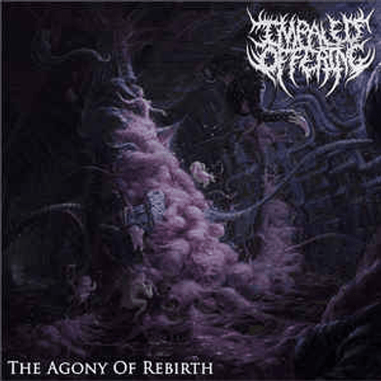 Impaled Offering - The Agony Of Rebirth CD