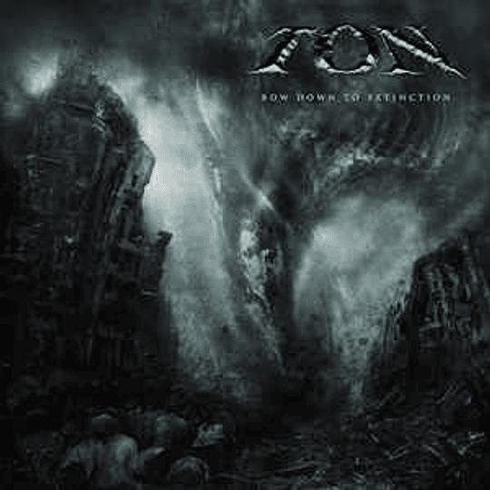 Ton  - Bow Down to Extinction CD