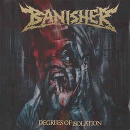 Banisher - Degrees Of Isolation CD