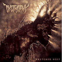 Dystrophy - Wretched Host CD,