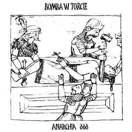 Bomba W Torcie - Anarchia 666 CD DIG