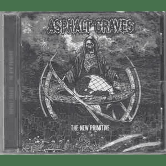 Asphalt Graves - The New Primitive CD