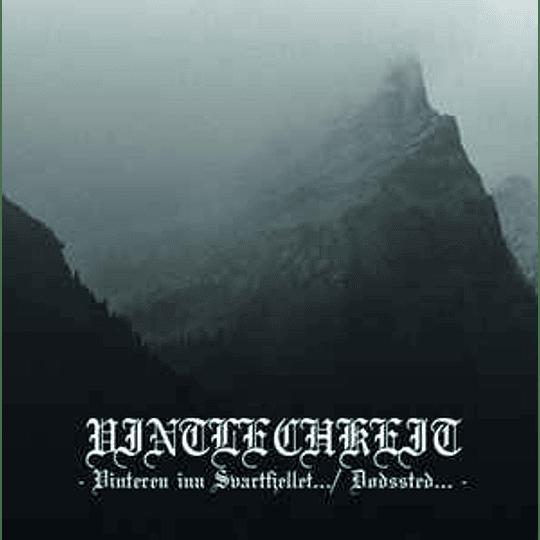 Vintlechkeit - Vinteren inn Svartfjellet... / Dødssted... CD