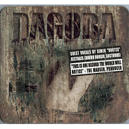 Dagoba - What Hell Is About CD