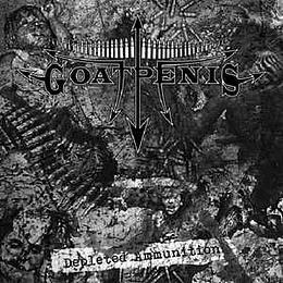 Goatpenis - Depleted Ammunition CD