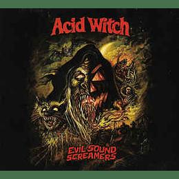 Acid Witch - Evil Sound Screamers CD Dig