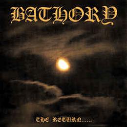 Bathory - The Return...... CD, Album, RE, RM, RP