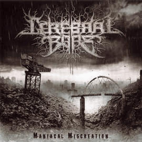 Cerebral Bore - Maniacal Miscreation CD, Album, Ltd