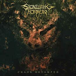 Sickening Horror - Chaos Revamped CD Dig