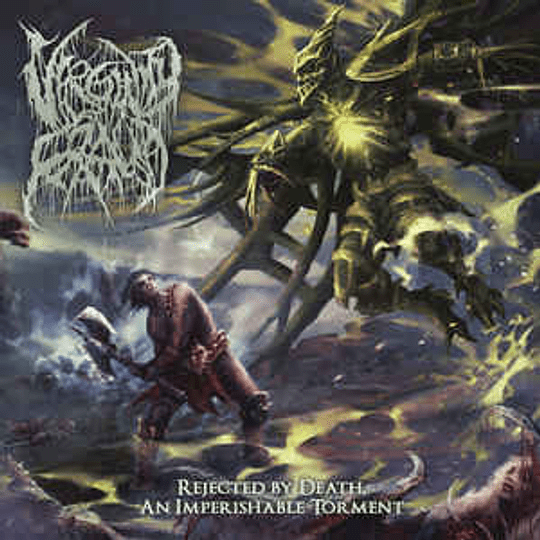 Virginity Fraud - Rejected By Death, An Imperishable Torment CD