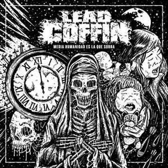 Lead Coffin - Media Humanidad Es La Que Sobra MCD