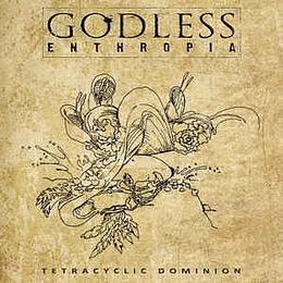 Godless Enthropia - Tetracyclic Dominion CD