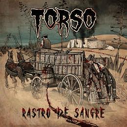 Torso  - Rastro De Sangre MCD