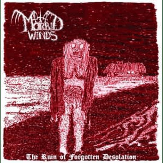 Morbid Winds - The Ruin Of Forgotten Desolation MCD