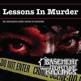Basement Torture Killings - Lessons In Murder CD
