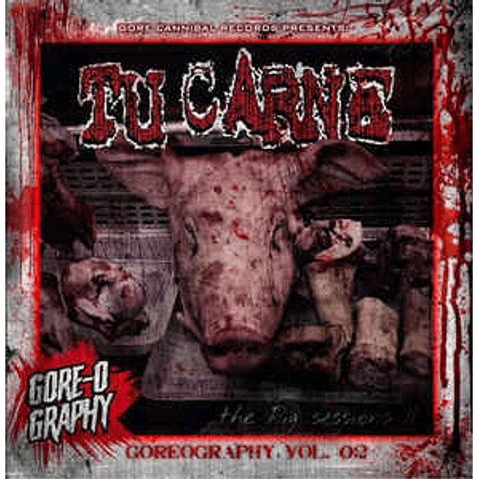 Tu Carne - The Pig Sessions II (Goreography Vol. 02) CD