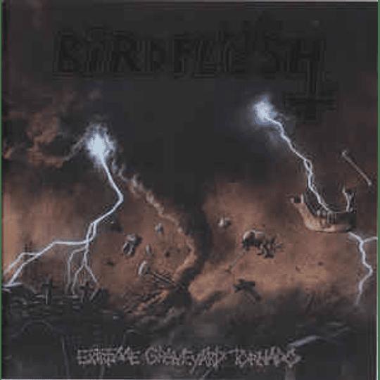 Birdflesh - Extreme Graveyard Tornado CD