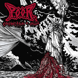 P.O.O.R.* - Extinction Of Trust CD