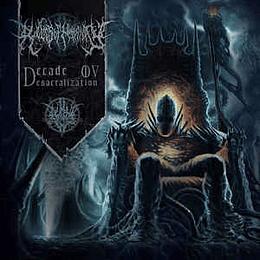Relics Of Humanity - Decade Ov Desacralization CD