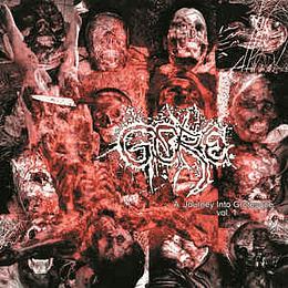 Gore  – A Journey Into Grotesque (Vol. 1) CD