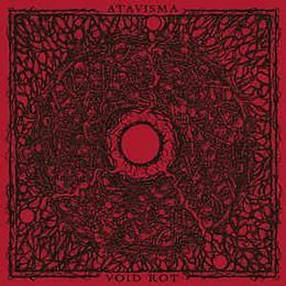 Atavisma / Void Rot - Split CD