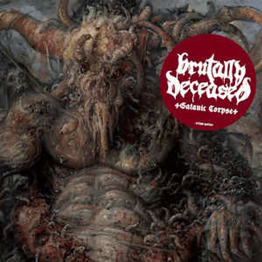 Brutally Deceased - Satanic Corpse CD,Dig