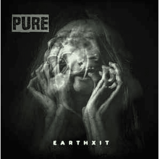 PURE  - Earthxit MCD