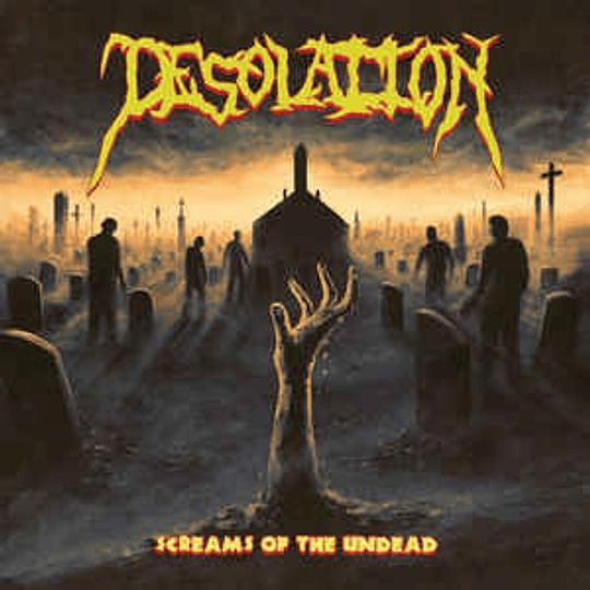 Desolation  - Screams of the Undead CD