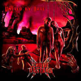 Crude Bastard - United by Hate CD
